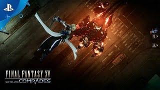 Final Fantasy XV - Multiplayer: Comrades | PS4