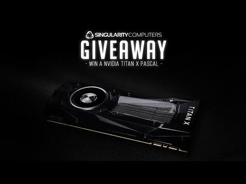 Titan X Pascal Giveaway