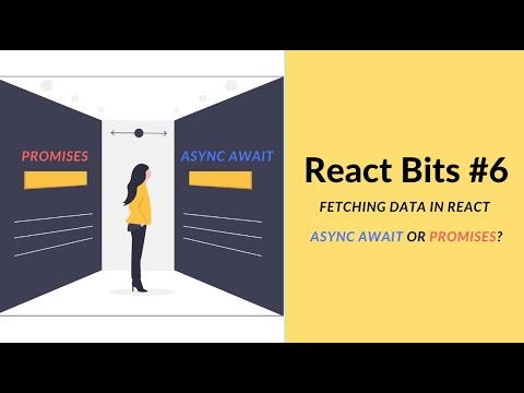 React Bits #6 - ASYNC AWAIT vs. PROMISES in React | Is there a RIGHT way? thumbnail