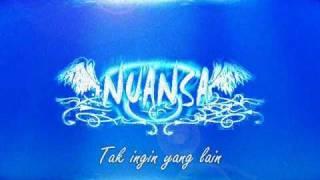 Nuansa Band - Tak Ingin Yang Lain .wmv