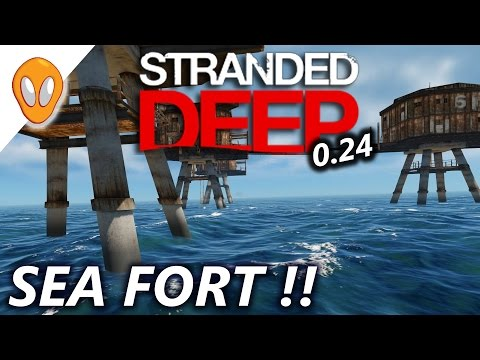 SEA FORT | Let's Play Stranded Deep 0.24 | E10