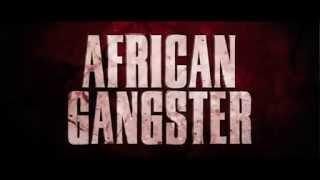 [BANDE ANNONCE] - AFRICAN GANGSTER - Film déjà disponible en DVD