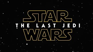Star Wars: Episode VIII - The Last Jedi - Teaser Trailer (2017) Daisy Ridley, Mark Hamill HD [F-M]