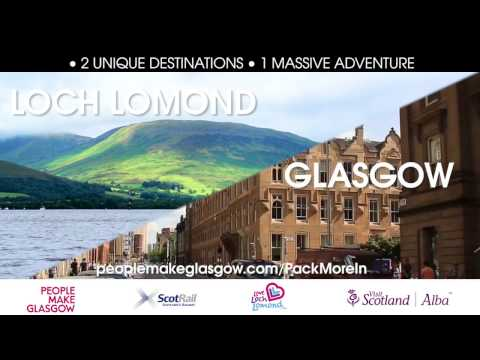 Pack More In! Glasgow & Loch Lomond Make the Perfect Trip