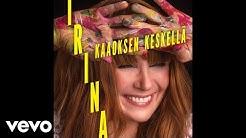 Irina - Kaaoksen keskellä (Audio)