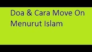 doa dan cara move on menurut islam