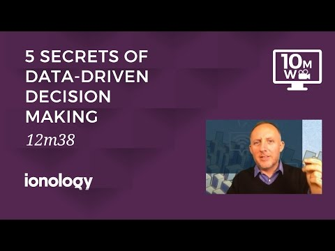 The 5 Secrets of Data Driven Decision Making