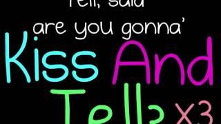 Justin Bieber - Kiss And Tell. [Lyrics]