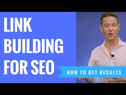 How To Do Link Building For SEO And Actually Get Results