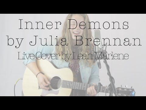 Inner Demons by Julia Brennan // Live Cover by Leah Marlene