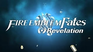 Fire Emblem Fates: Revelation - Opening Movie & Title Screen [3DS]