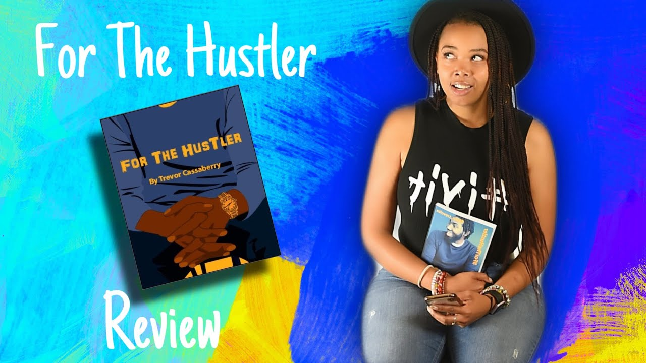 Issa Book Review : For the Hustler