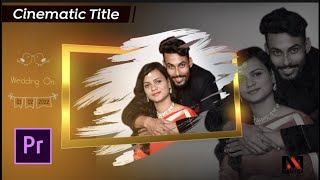 Cinematic Title Project | Premiere Pro | Best Readymade Wedding Template By Video Styler with MANTRA