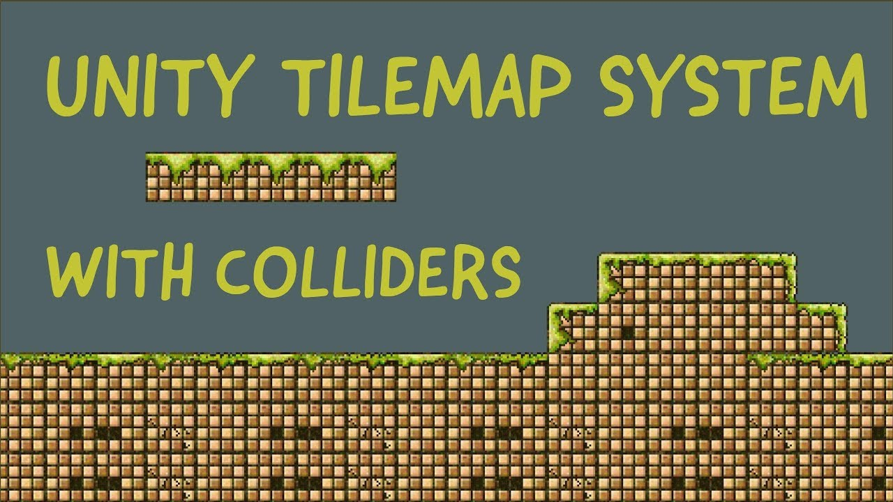 Unity3D 2017 2 TileMap System Introduction - Platformer with Colliders