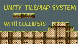 Unity3D 2017.2 TileMap System Introduction - Platformer with Colliders