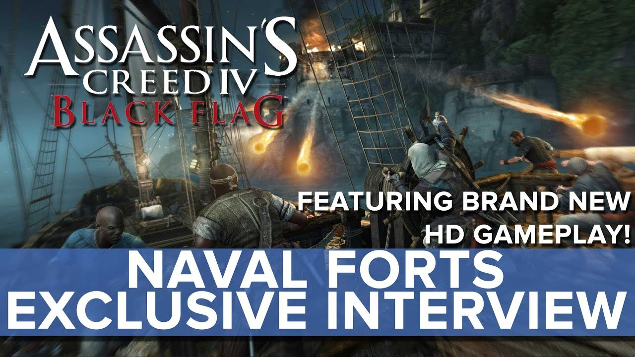 Assassin's Creed 4: Black Flag - EXCLUSIVE Naval Fort Interview - Eurogamer