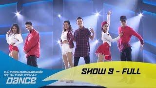 Quán quân của Khánh Thi và John Huy Trần bị loại khỏi Thử thách cùng bước nhảy 2016 - Show 9 Full
