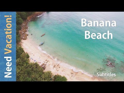 Thailand Phuket 2017. Banana beach (eng subs)