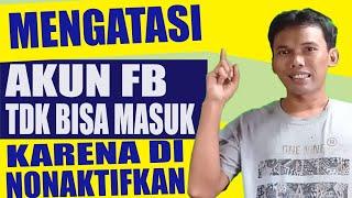 Cara mengatasi facebook yang tidak bisa login karena di nonaktifkan oleh pihak Facebook