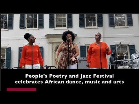 People's Poetry and Jazz Festival celebrates African dance, music, and arts
