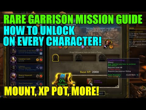 WoW Rare Garrison Mission Guide - How To Unlock Them On All Characters! - Gold Guide