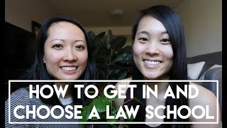 How to Get Into Law School (LSAT, application process and choosing a law school)