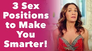 Three Sex Positions to Make You Smarter!
