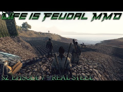 Life is Feudal: MMO - S2  Episode 7: Real Steel - Master ⚒Blacksmith (1080p) 60FPS