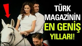 Türk Magazin Dünyasının En Geniş Olduğu Yıllar!
