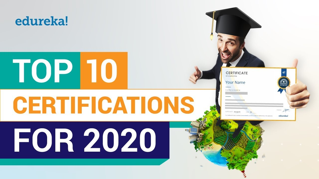 Best It Certifications 2021 Top 10 Certifications For 2020 | High Paying IT Certifications