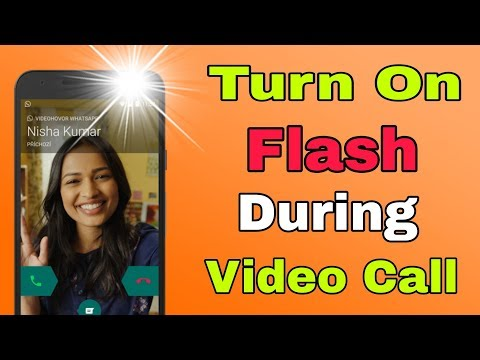 How To Turn On Flash During Video Call 100% Working Must Watch