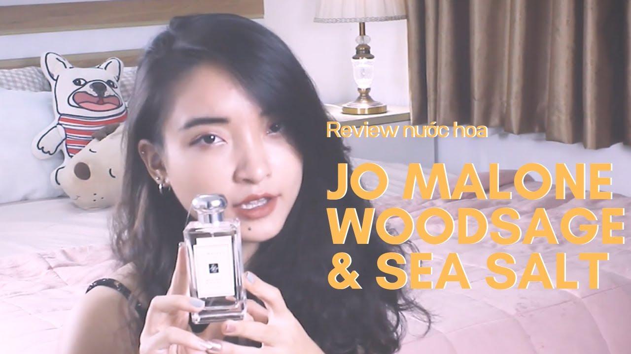 Review nước hoa Jomalone London Woodsage \u0026 Sea Salt