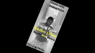 Young Frass - Another 1 Gone - Rising Sun Riddim #FLP #TyologyMusiq @Tyronevybzrone June 2014