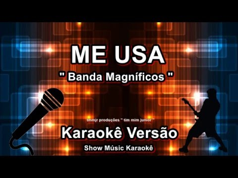 Banda Magníficos Me usa Karaoke