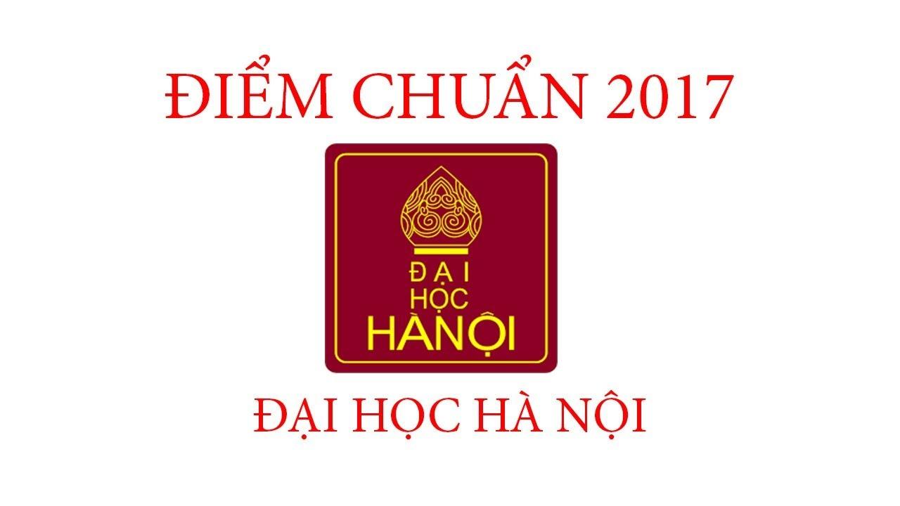 Điểm chuẩn 2017 Đại học Hà Nội