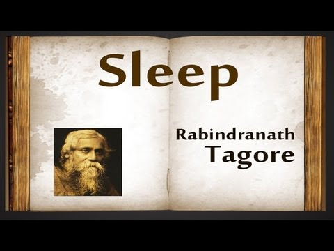 Sleep by Rabindranath Tagore - Poetry Reading