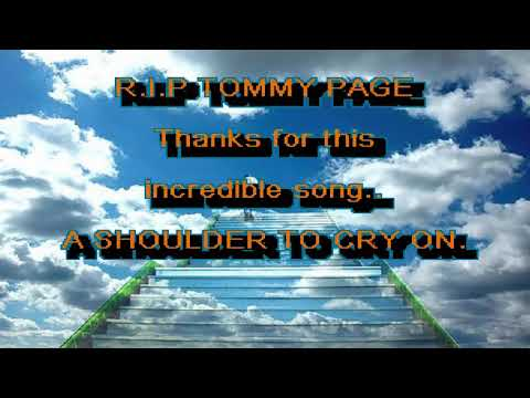 Shoulder to cry on Karaoke Tommy Page