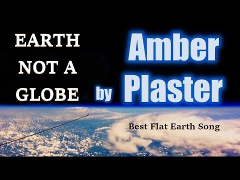 Earth not a Globe by Amber Plaster