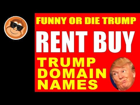 funny or die trump domain names for sale or rent