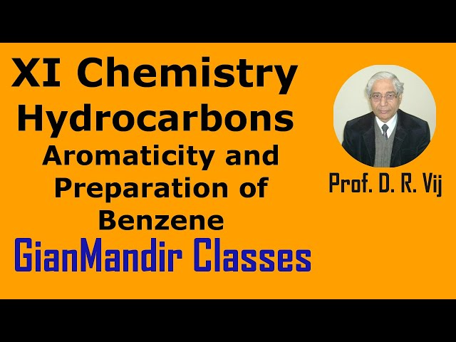 XI Chemistry | Hydrocarbons | Aromaticity and Preparation of Benzene by Ruchi Ma'am