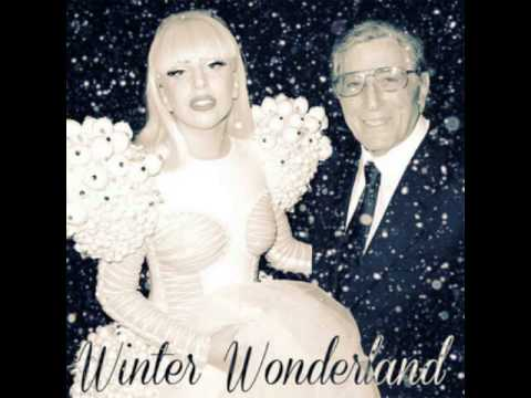 Lady Gaga,Tony Bennett - Winter Wonderland (Audio)
