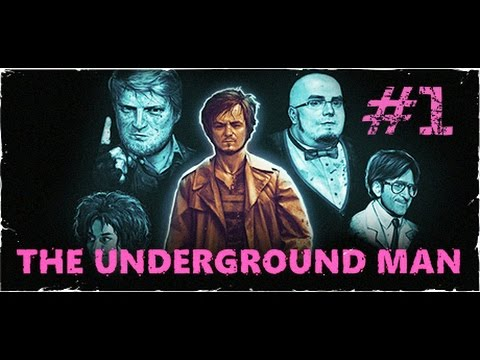 The Underground Man - Longplay 01
