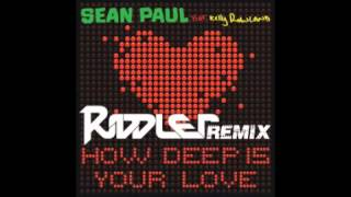 "Sean Paul feat. Kelly Rowland ""How Deep Is Your Love"" Remix [Riddler Club]"