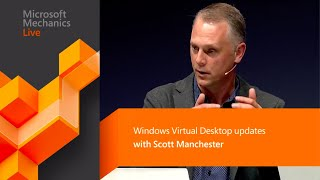 Windows Virtual Desktop  Upcoming Admin Experience  Recent Updates Microsoft Ignite