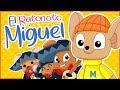 El Ratoncito Miguel | Música para niños | Vídeos infantiles para niños