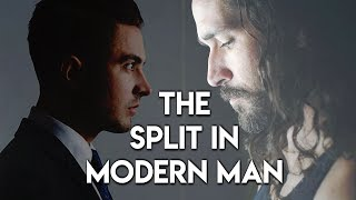 The Split in Modern Man (Men and the Traditional Male role) - Teal Swan