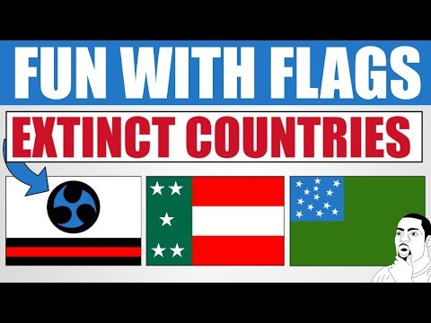 Fun With Flags - Extinct Countries