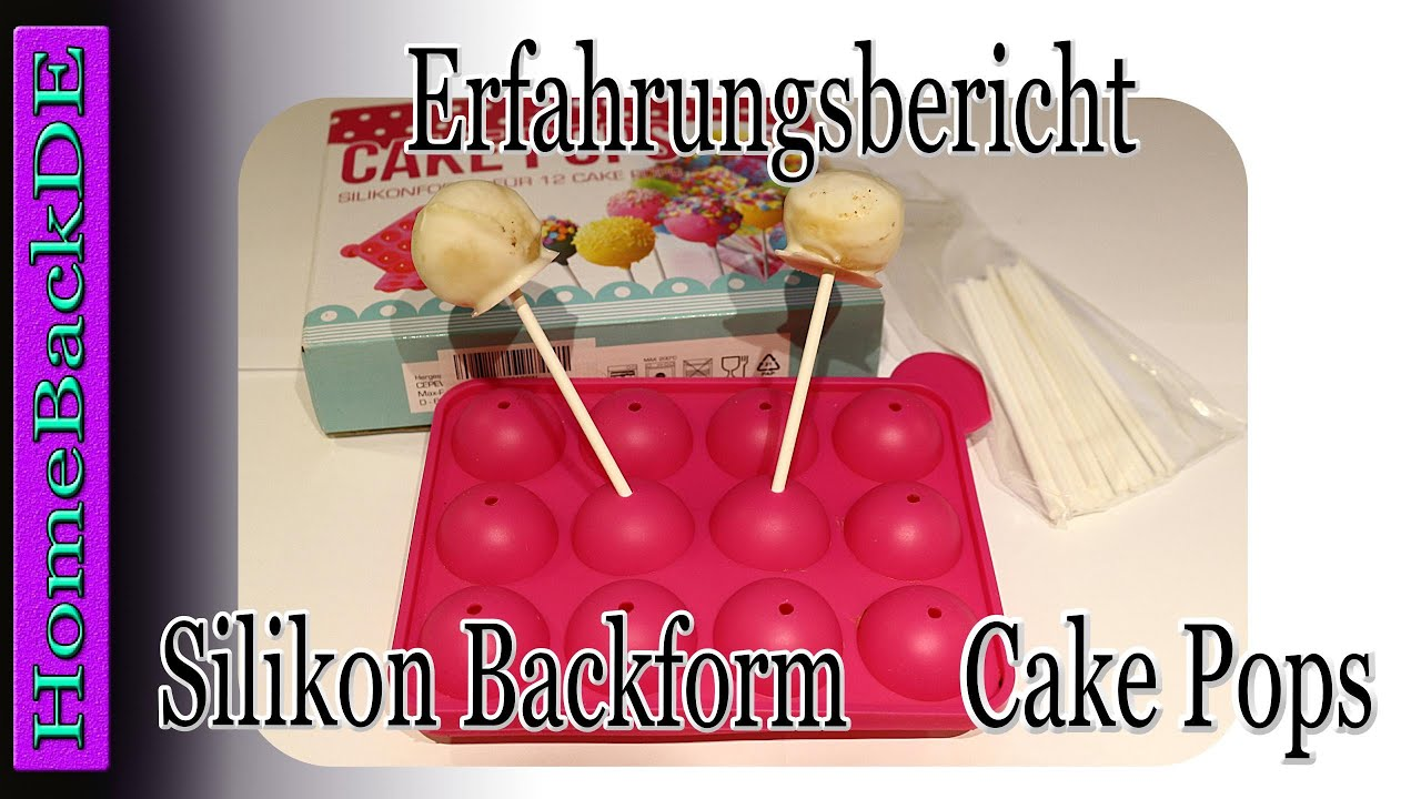 silikon backform cake pops meine erfahrung von homebackde youtube. Black Bedroom Furniture Sets. Home Design Ideas
