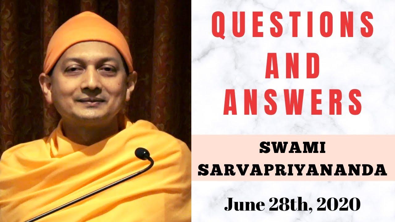 Ask Swami with Swami Sarvapriyananda | June 28th, 2020