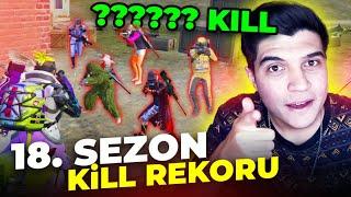 18. SEZON KİLL REKORUMU KIRDIM!! | PUBG Mobile